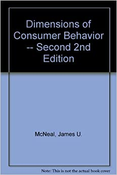 Dimensions of Consumer Behavior -- Second 2nd Edition ...