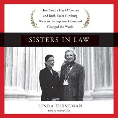 Awardpedia - Sisters In Law: How Sandra Day O'connor And ...