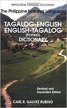 Tagalog-English/English-Tagalog Standard Dictionary: Pilipino-Inggles, Inggles-Pilipino ...