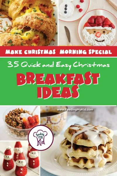 Christmas Breakfast Ideas: 35 Quick and Easy Recipes