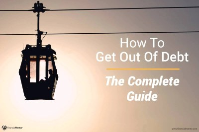 How To Get Out Of Debt - The Complete Guide