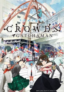 Gatchaman Crowds Insight Batch Sub Indo