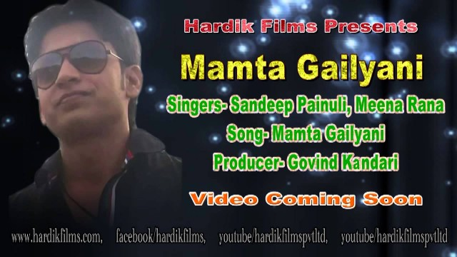 latest Pahadi Folk song – Mamta Gailyani – Title song | Sandeep Painuli & Meena Rana