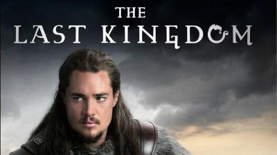 'The Last Kingdom' | Geek Chic Served Neat