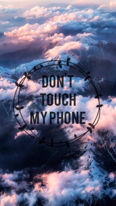 Dont Touch My Phone Wallpapers (65+ images)