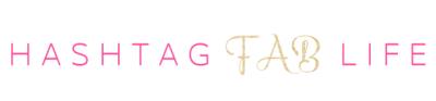 Hashtag Fab Life | A Fashion, Beauty, and Lifestyle Blog.