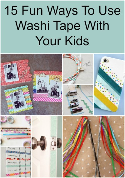 15 Fun Ways To Use Washi Tape With Your Kids | How Does She