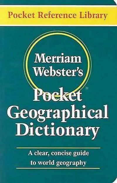 New Merriam-Webster's Pocket Geographical Dictionary Concise World Guide | eBay