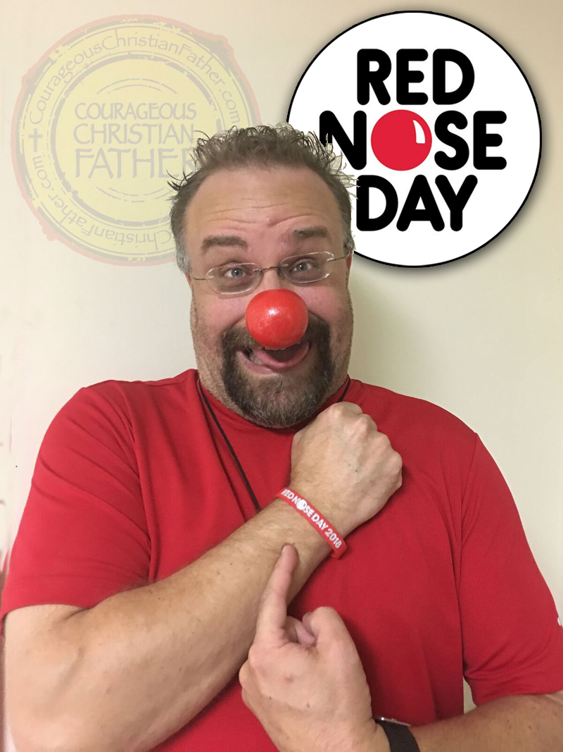 Red Nose Day (To End Child Poverty) | Courageous Christian Father