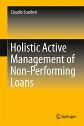 Holistic Active Management of Non-Performing Loans (ebook) by Claudio Scardovi | 9783319253633