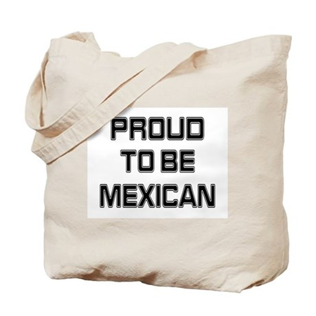 Proud to be Mexican Tote Bag by flagplanet