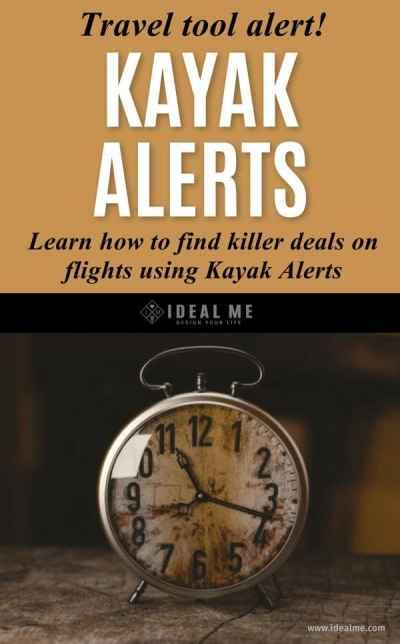 Kayak Alerts: How To Find Killer Deals On Flights Using Alerts - Ideal Me