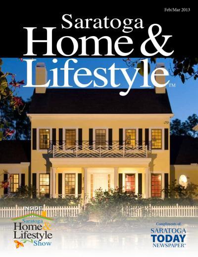 Saratoga Home and Lifestyle 2013 by Saratoga TODAY - Issuu