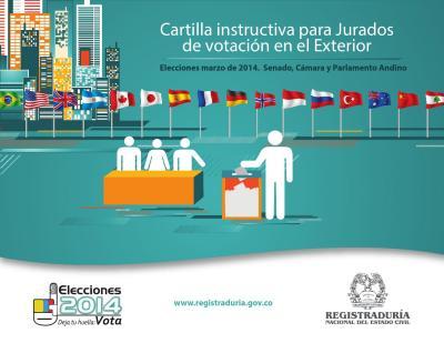 Cartilla instructiva para Jurados de votación en el Exterior by Registraduría Nacional del ...