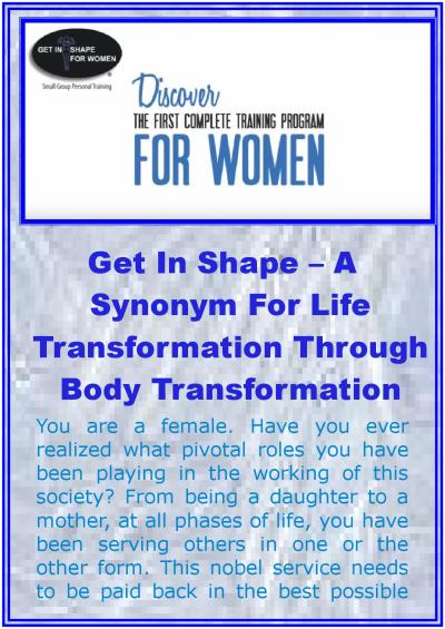 Get in shape – a synonym for life transformation through ...