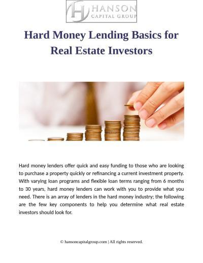 Hard money lending basics for real estate investors by Hanson Capital - Issuu