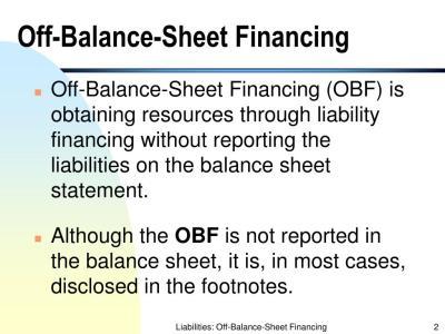PPT - Liabilities: Off-Balance-Sheet Financing PowerPoint Presentation - ID:419906