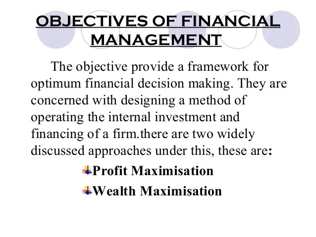 OBJECTIVES OF FINANCIAL MANAGEMENT