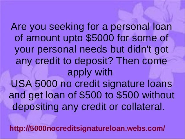 $5000 no credit signature loans - no credit for your loans