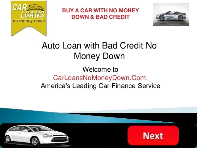 Auto Financing with Bad Credit No Money Down