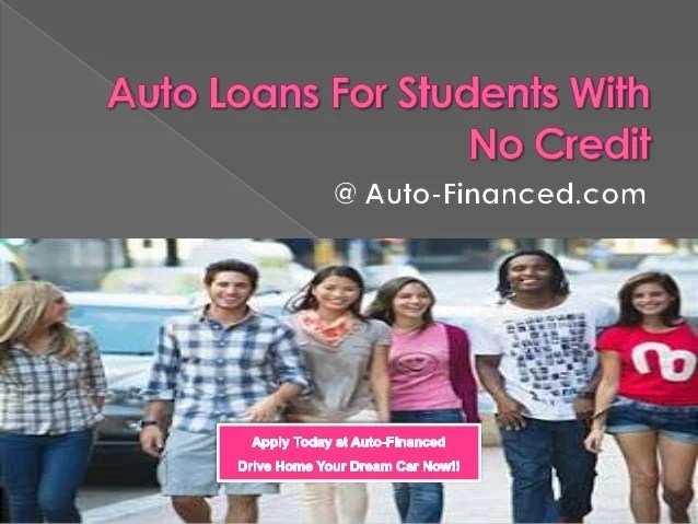 Auto Loans for Student with No Credit, No Cosigner and No Job
