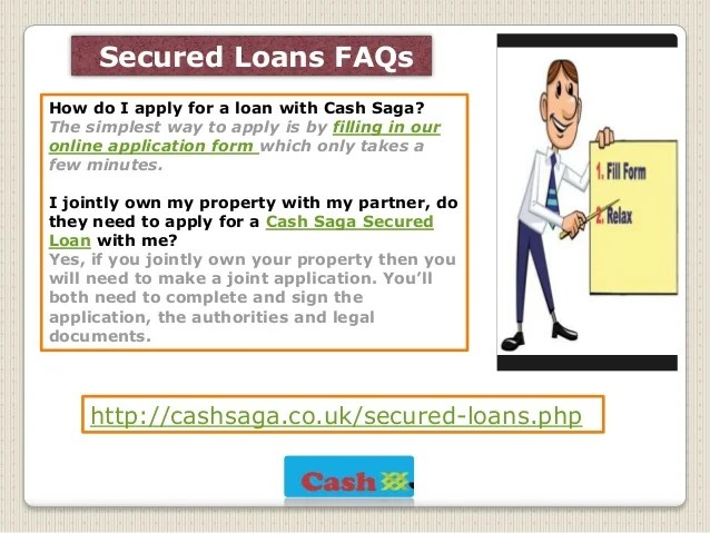 Cash Saga| Secured loan with bad credit| Secured Loan FAQs
