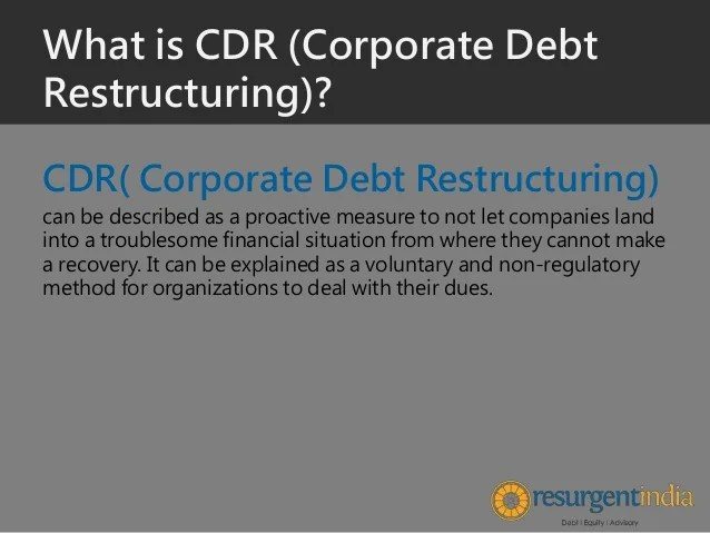 Corporate Debt Restructuring - Part - 1