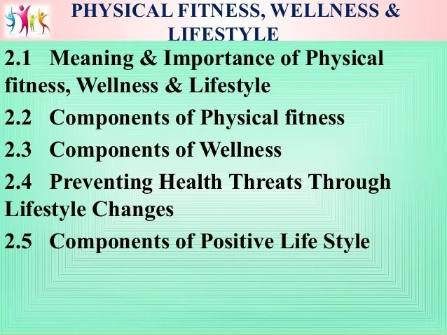Chapter 2 Physical fitness, Wellness and Lifestyle