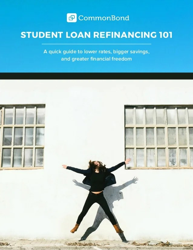 CommonBond Student Loan Refinancing Guide