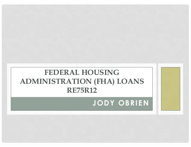 Federal Housing Administration Loans