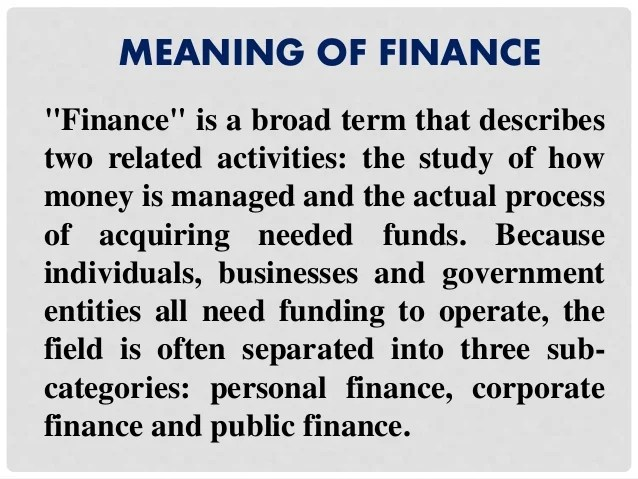 Finance, meaning, concept and types