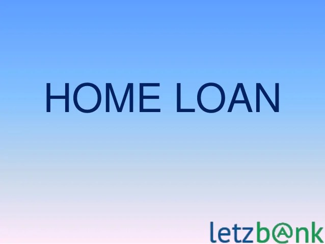 Get Home-sweet-Home-Loans Today - Letzbank