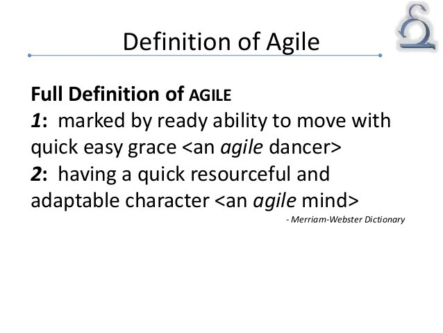 Agile Definition Of Agile By Merriam Webster | Autos Post