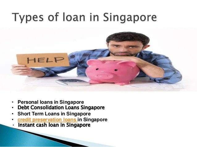 Licensed moneylenders Singapore:credit preservation loans