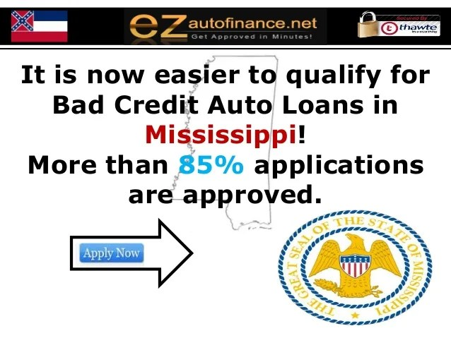 Mississippi Auto Loans – Better your Bad Credit Score even without Do…