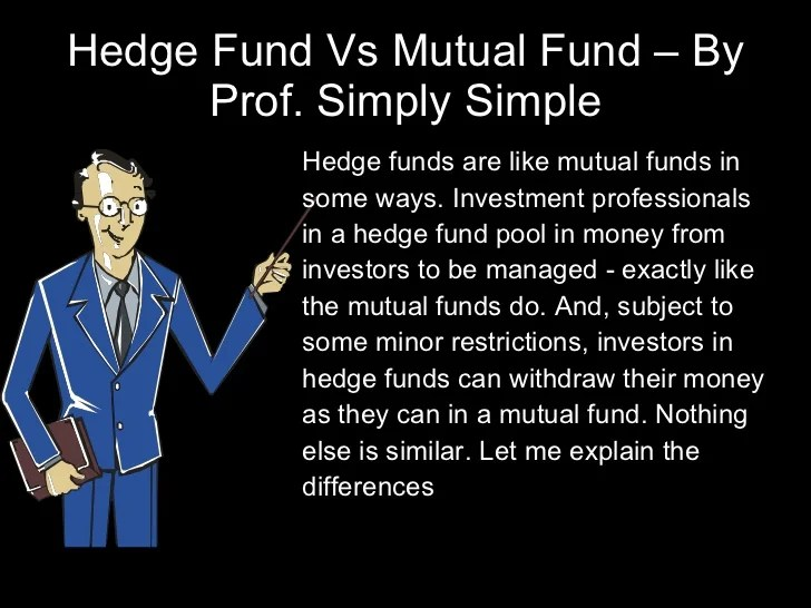 Mutual fund vs. hedge fund