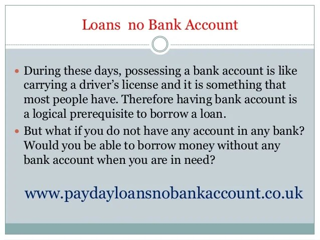 Easy Loan Approval without Any Bank Account