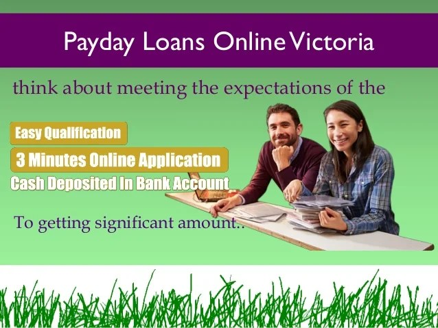 Getting Payday Loans With Easy Online Way In Victoria