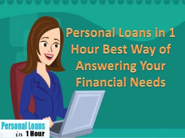 Personal Loans In 1 Hour- Get Small And Reasonable Payday Loans Funds…