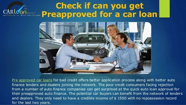 Pre Approved Car Loan With Bad Credit - Get Pre Approved For A Car Lo…