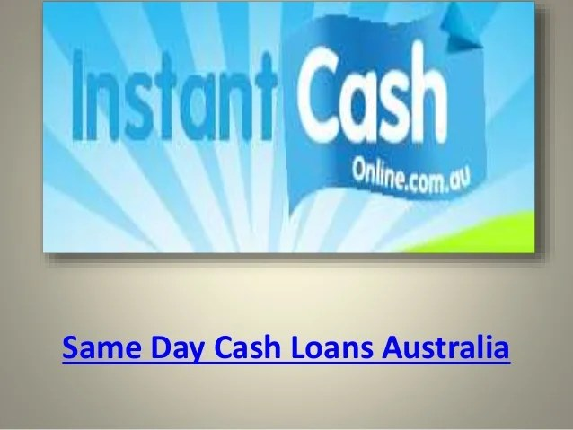 Same day cash loans australia