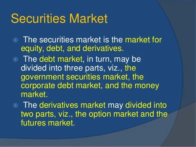 Securities market