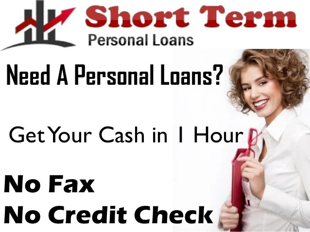 Short Term Personal Loans- Get Small Personal Assistance with Ease