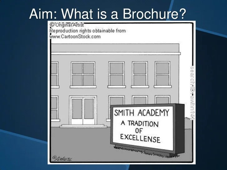 Brochure Slide Show Aim  What is a Brochure