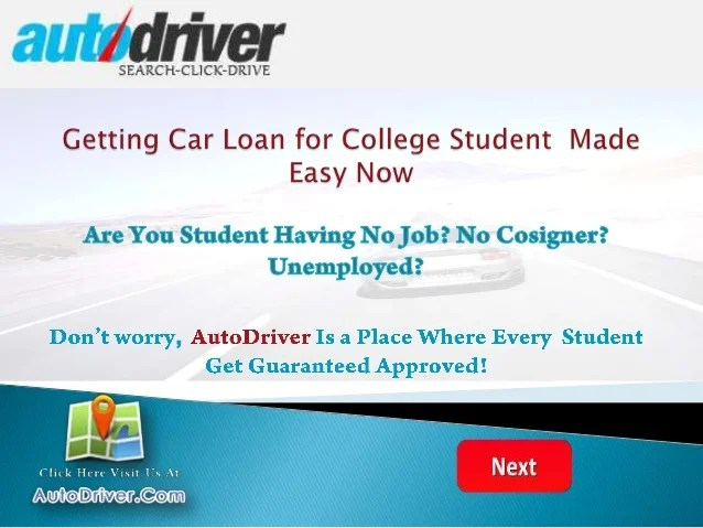 Student Car Loans With No Job Or No Cosigner, Unemployed Student Auto…