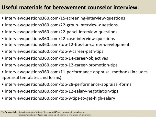 Top 10 bereavement counselor interview questions and answers