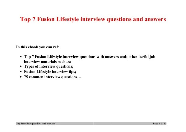 Top 7 fusion lifestyle interview questions and answers