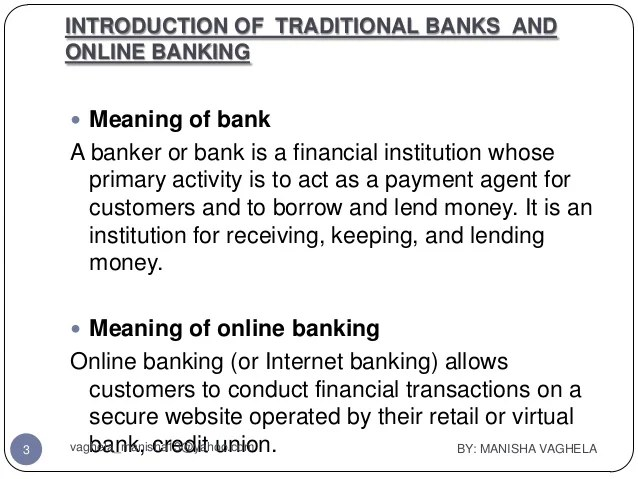 Traditional & online banking