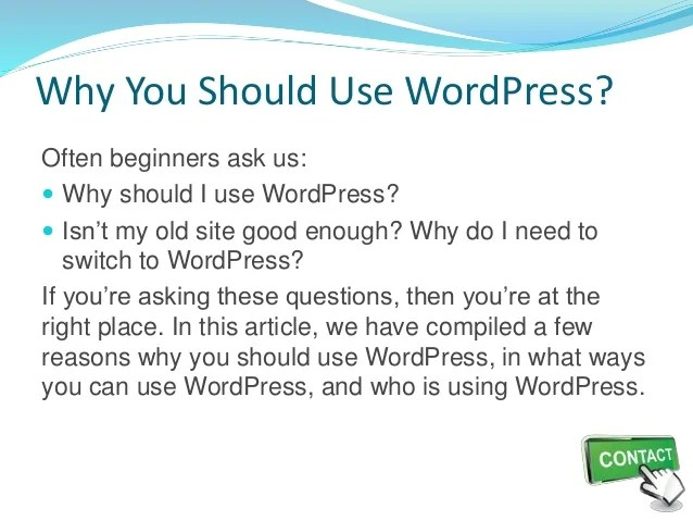 Why You Should Use WordPress?
