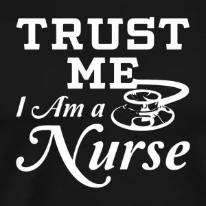 Shop Funny Nurse Quotes Cool Sayings T-Shirts online | Spreadshirt